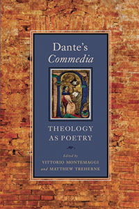 <i>Dante's</i> Commedia<i>: Theology as Poetry</i> (2010), edited by Vittorio Montemaggi and Matthew Treherne.