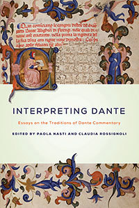 <i>Interpreting Dante: Essays on the Traditions of Dante Commentary</i> (2013), edited by Paola Nasti and Claudia Rossignoli.